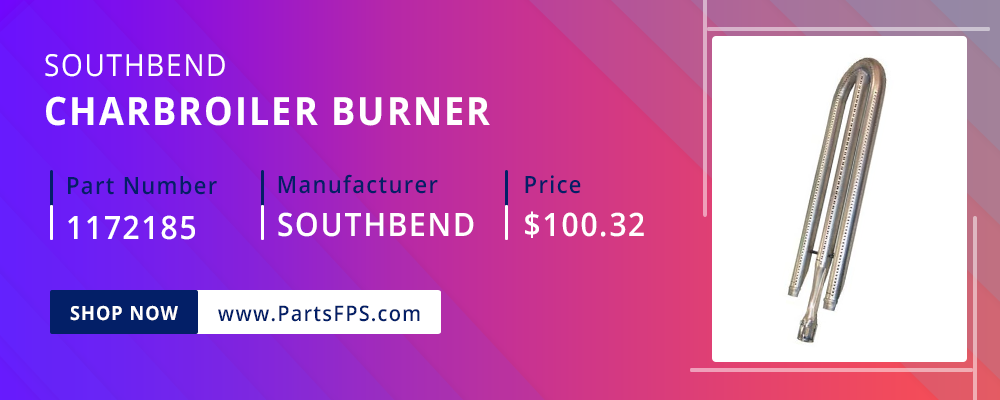 PartsFPS is a trusted Distributor of the Southbend Parts, Southbend Range Parts, Southbend CharBroiler Burner at PartsFPS.com
