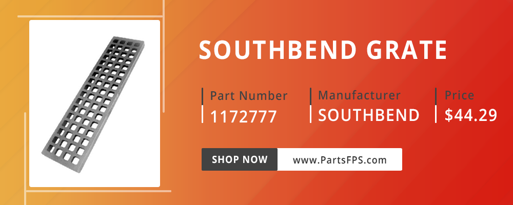PartsFPS is a trusted Distributor of the Southbend Parts, Southbend Range Parts, Southbend Grate Parts part number 1172777