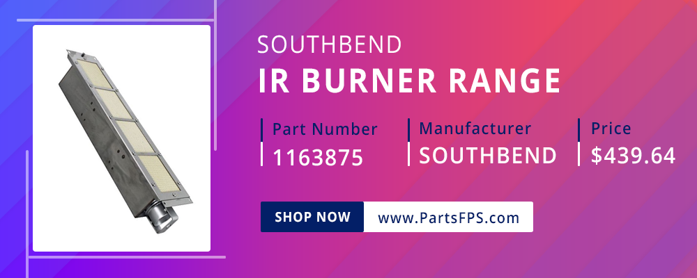 PartsFPS is a trusted Distributor of the Southbend Parts, Southbend Range Parts, Southbend Burner Range Equipment Part 1163875