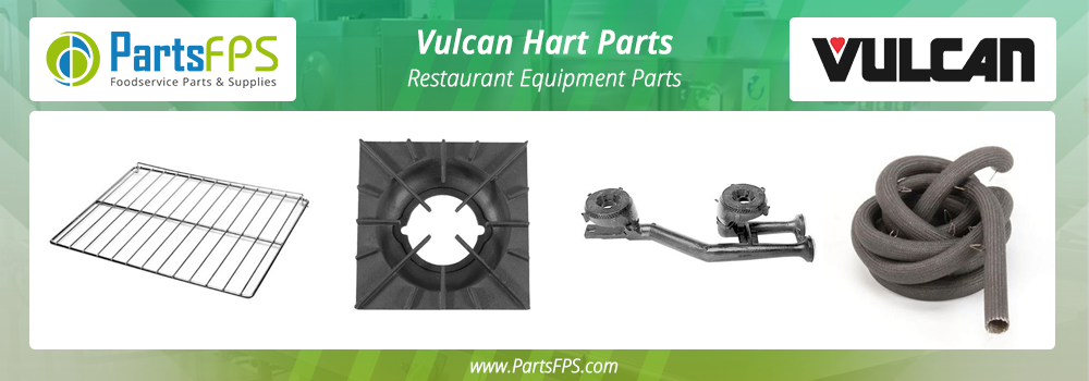 Vulcan restaurant equipment parts | vulcan parts- partsFPS