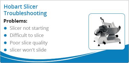 hobart slicer troubleshooting guide