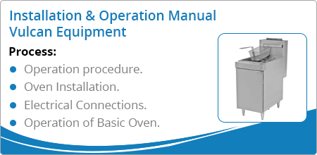 installation operation manual vulcan equipment