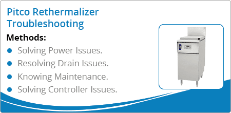 pitco rethermalizer troubleshooting guide